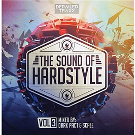 The sound of hardstyle /vol.3 - mixed by Dark Pact & Scale, CD Digipack