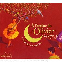 A L'Ombre De L'Olivier : Le Maghreb En 30 Comptines, CD Digipack