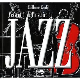 L'essentiel de l'histoire du jazz, CD + Livre