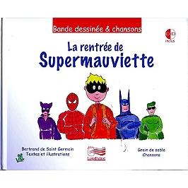 La rentrée de supermauviette, CD + Livre