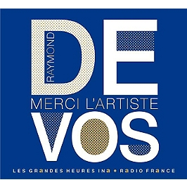 Raymond Devos merci l'artiste, CD