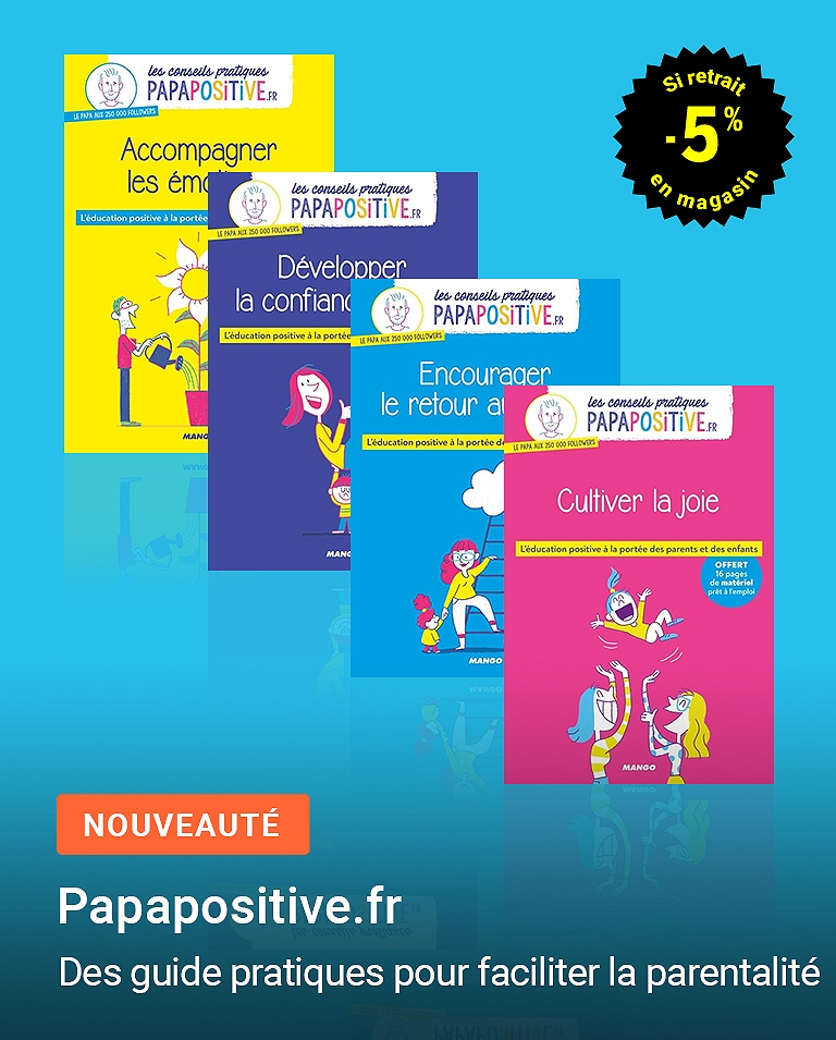 Papapositive.fr : des guides pratiques pour faciliter la parentalité